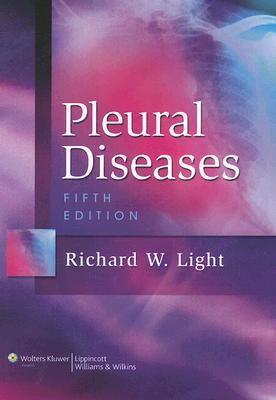 Pleural Diseases (PLEURAL DISEASES Richard W Light