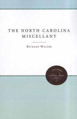 The North Carolina Miscellany Richard Walser