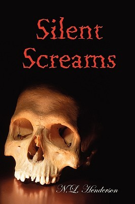 Silent Screams  by  N. L. Henderson