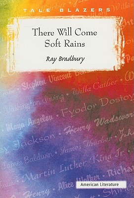 ray bradbury certainly will certainly occur very soft rains article topics