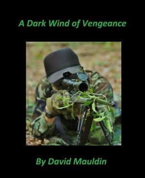 A Dark Wind of Vengeance  by  David Mauldin