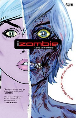 Dead to the World (iZombie #1)