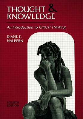 Critical Thinking Across the Curriculum : A Brief Edition of Thought & Knowledge