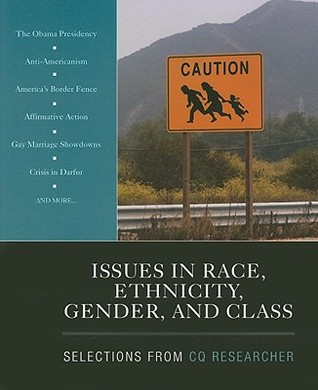 Issues in Race, Ethnicity, Gender, and Class CQ Researcher