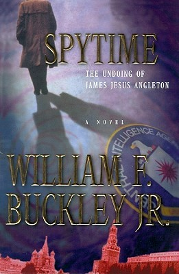 Spytime: Library Edition  by  William F. Buckley Jr.
