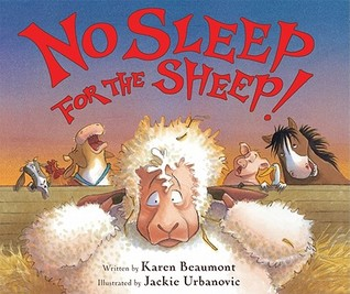 No Sleep for the Sheep! (2011) by Karen Beaumont