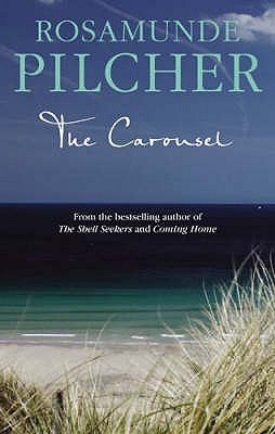 The Carousel by Rosamunde Pilcher