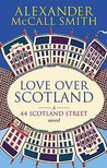 Love Over Scotland (44 Scotland Street, #3)