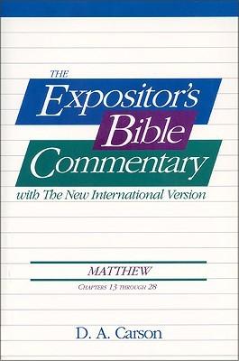 Matthew: Chapters 13 Through 28