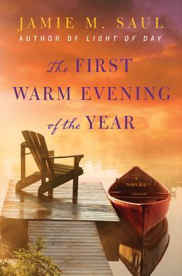 The First Warm Evening of the Year: A Novel (2012)