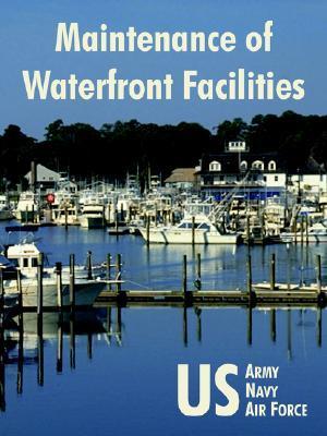 Maintenance of Waterfront Facilities U.S. Army