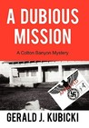A Dubious Mission (Colton Banyon Mysteries, #1)