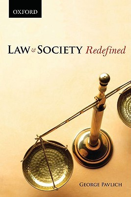 Law and Society Redefined George Pavlich
