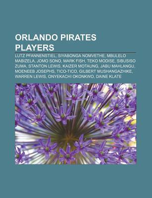 Orlando Pirates Players: Lutz Pfannenstiel, Siyabonga Nomvethe, Mbulelo Mabizela, Jomo Sono, Mark Fish, Teko Modise, Sibusiso Zuma Source Wikipedia