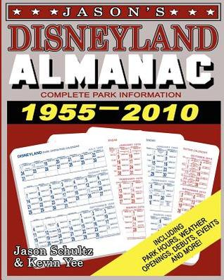 Jasons Disneyland Almanac Jason Schultz