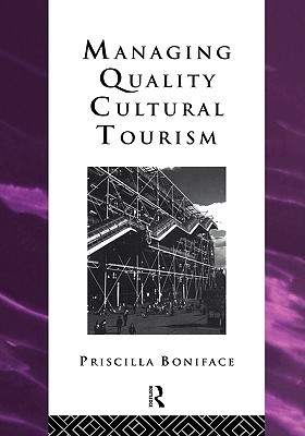 Managing Quality Cultural Tourism Prisci Boniface