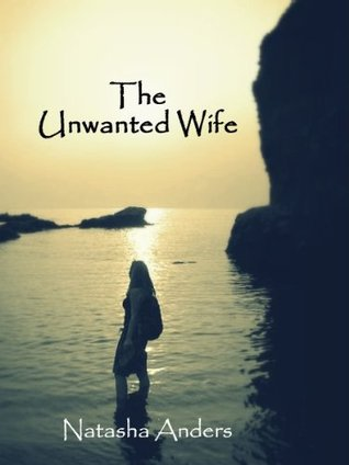 The Unwanted Wife