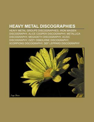Heavy Metal Discographies: Southern Lord Records Discography, Ozzy Osbourne Discography, Bruce Dickinson Discography  by  Books LLC