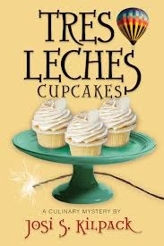 Tres Leches Cupcakes (A Culinary Mystery, #8)