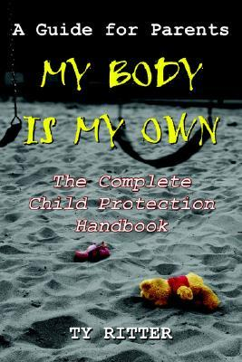 My Body Is My Own  by  Ty Ritter
