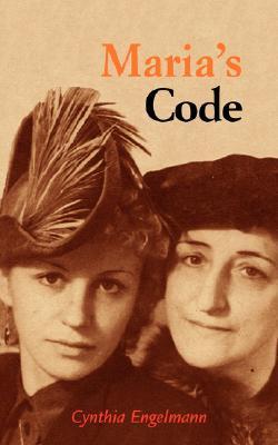 Marias Code  by  Cynthia Engelmann