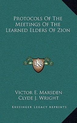 Protocols of the Meetings of the Learned Elders of Zion  by  Sergei Nilus