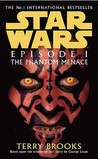Star Wars, Episode I: The Phantom Menace (Star Wars, #1)