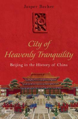 A Farewell to Old Peking: The Destruction of an Ancient City and the Creation of the New Beijing  by  Jasper Becker