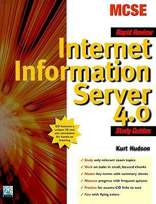 McSe Rapid Review Internet Information Server 4.0: Study Guides  by  Kurt Hudson