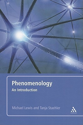 Phenomenology: An Introduction  by  Michael      Lewis