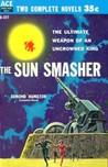 The Sun Smasher