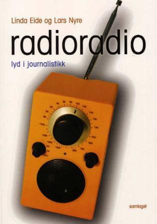 Radioradio: Lyd i journalistikk Linda Eide