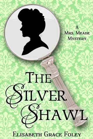 The Silver Shawl (Mrs. Meade Mysteries #1)