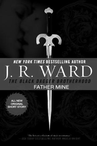 Father Mine (Black Dagger Brotherhood, #6.5)