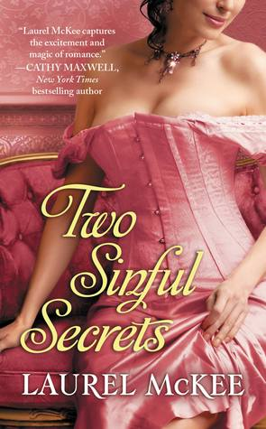 Two Sinful Secrets (The Scandalous St. Claires) Laurel McKee