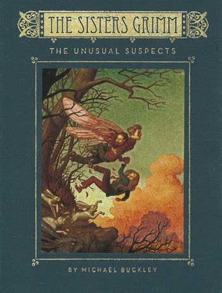 The Unusual Suspects (The Sisters Grimm, #2)