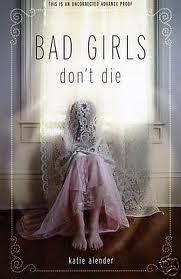 Bad Girls Dont Die  (Bad Girls Don't Die, #1)