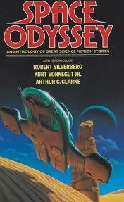 Space Odyssey: an Anthology of Great Science Fiction Stories Robert Silverberg