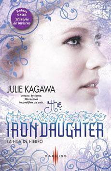 The Iron Daughter: La Hija de Hierro (The Iron Fey, #2)