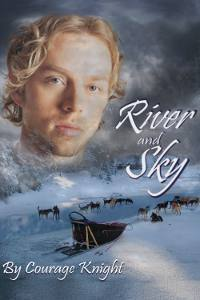 River And Sky Book One  by  Courage Knight