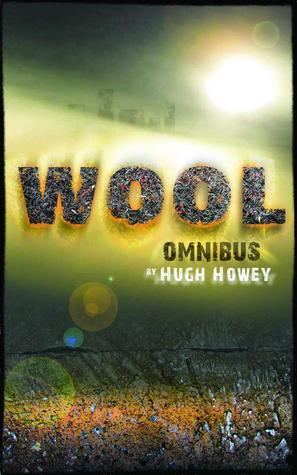 Book Review: Hugh Howey's Wool Omnibus