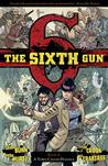The Sixth Gun, Vol. 4: A Town Called Penance
