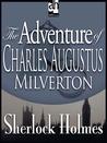 The Adventure of Charles Augustus Milverton (The Return of Sherlock Holmes, #7)