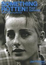 Something Rotten! Punk i Danmark  by  Jan Poulsen