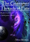 The Gossamer Threads of Fate