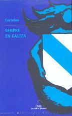 Sempre En Galiza  by  Alfonso Daniel Rodríguez Castelao