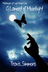 A Lament of Moonlight (Harbingers of Light, #3)