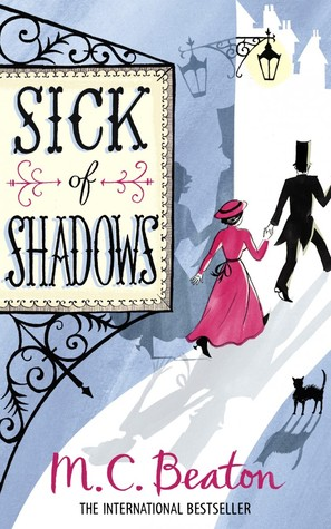 Sick of Shadows (An Edwardian Murder Mystery, #3)