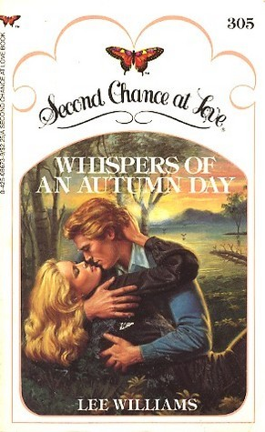 Whispers of an Autumn Day (Second Chance at Love, No.305) Lee Williams