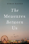 The Measures Between Us